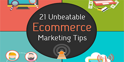 21 Unbeatable Ecommerce Marketing Tips
